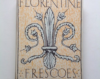 Florentine Frescoes by Tancred Borenius. ca. 1930. Beautiful Collection of Italian Early Renaissance Art
