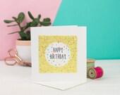 Glitter Happy Birthday card - Yellow Glitter card - Card for birthday - Birthday Card - Handmade birthday Card