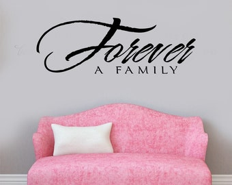 FOREVER a Family Vinyl Wall Decal - Large Size Options Wall quotes