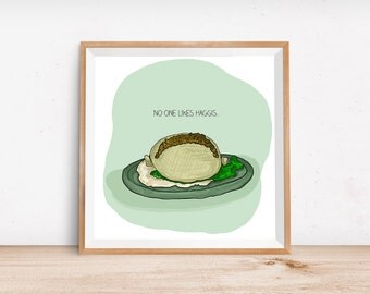 Home Decor Print- Travel Scotland- No One Likes Haggis
