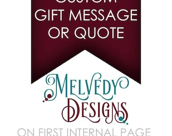 ADD ON Custom Gift Message or Quote On First Internal Page of Melvedy Designs Planner