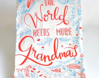 Tea Towel for Grandma, The World Needs More Grandmas, Grandma Gift, Floral Tea Towel, Thank Your Gift, Inspirational Quote