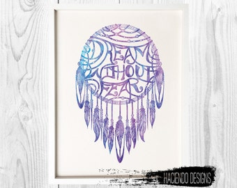 Dream Without Fear DreamCatcher Digital Art Print - Comes with 2 Different Color Variations
