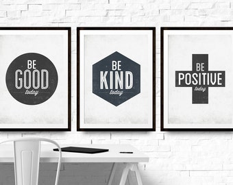 Motivational Wall Prints, Set of 3 Prints, Bundle Art Prints, Wall Art Set of 3, Be Kind, Be Good, Be Positive, Modern Nursery, Typography
