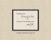 Change Your Thoughts and You Can Change Your World Printable Wall Art