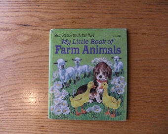 Vintage My Little Book of Farm Animals A Golden Tell-A-Tale Book 1972 by Daphne Hogstrom and Illustrated by Carl & Mary Hauge
