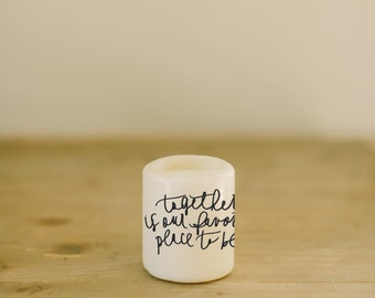 Pillar Candle, Personalized Together Is Our Favorite Place To Be, wedding favor
