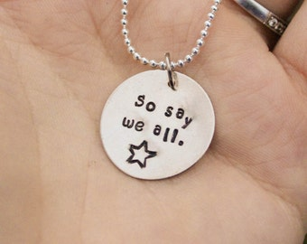 So Say We All Basttlestar Galactica BSG Quote Inspired Necklace
