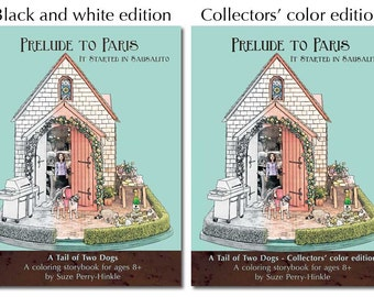 """Coloring storybook gift set with mini book - """"Prelude to Paris"""" (Dollhouse Dogs) - Australian cattle dogs"""