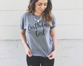 Birthday Girl Shirt - Birthday Girl T-Shirt - Women's Birthday T-Shirt - Birthday T-Shirt - Women's Birthday Shirt