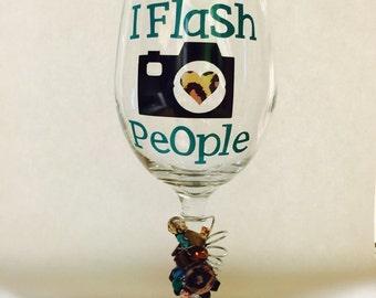 I Flash People wine glass