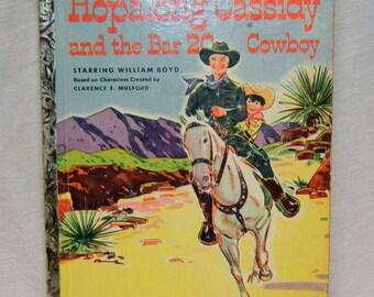 Hopalong Cassidy And The Bar 20 Little Golden Book