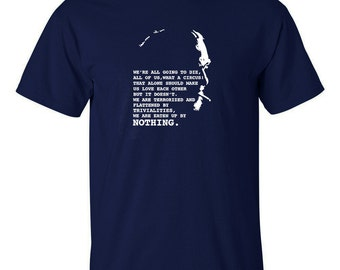 Charles Bukowski T Shirt We're all going to die