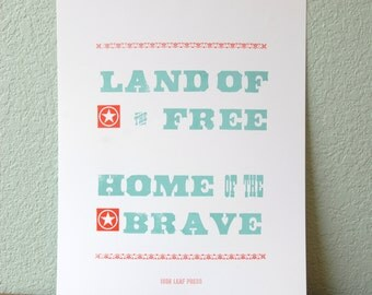 Land of the Free Home of the Brave Letterpress Print