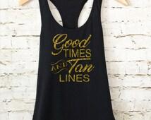 Good Times and Tan Lines Tank Top. Wedding Party Tank. Bridesmaid gift. Bridal Party. Bridesmais Shirt. Bride Tank.