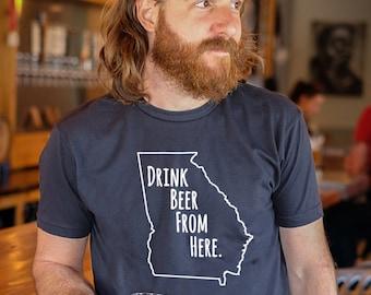 Craft Beer Georgia- GA- Drink Beer From Here Shirt