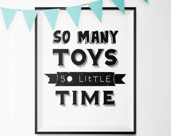 Kid's Playroom Art Print | So Many Toys, So Little Time | Nursery Wall Art | Kid's Room Art Print