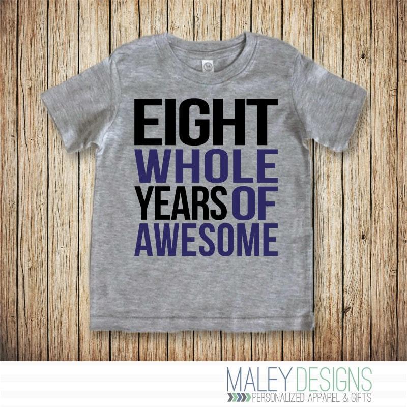 8 Year Old Birthday Shirt Eight Birthday Shirt Boy Birthday