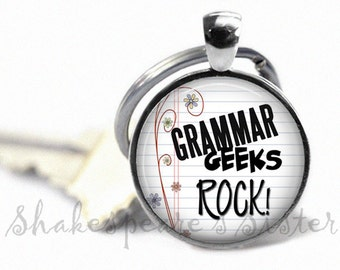 Grammar Gift - Nerd Key Chain - Grammar Geeks Rock - Geek Key Chain - Key Fob