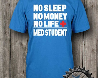 Med Student Shirt,Future Doctor,Medical Gift, New Med Student,Doctor gift,Gift for Doctor,Med,New Grad,Doctor Shirt,Medical School,BFC_032
