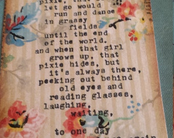 I feel in every girl there lives a spirit, a wild pixie vintage art tag