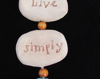 Live Simply Dangling Ornament