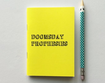 Doomsday prophesy notebook - blank notebook -  30 blank pages - 100% recycled paper