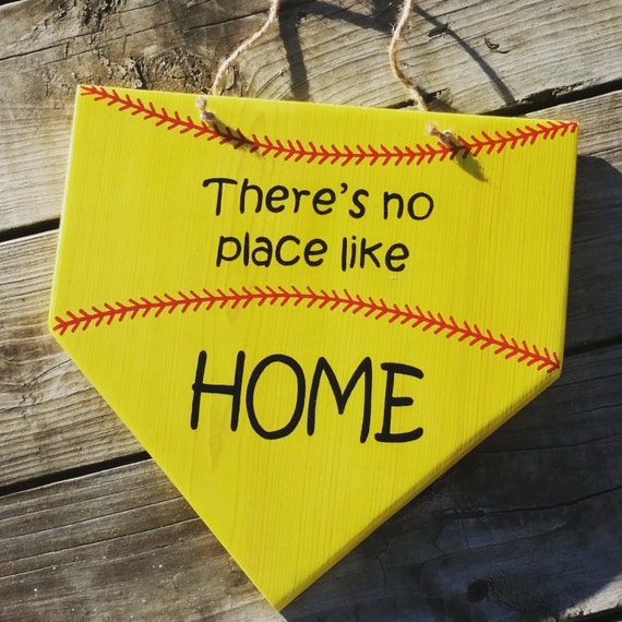 Softball Sign Theres No Place Like Home Wooden Softball