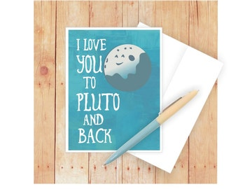 I Love You Card, Card for Kids, I Love You to Pluto, Cards for Kids, Planet, Space, Greeting Card, Cute Cards, Funny Love Card