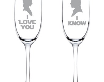 I Love You I Know Flutes - Star Wars- Glasses - Glassware - Han Solo - Princess Leia - Han & Leia