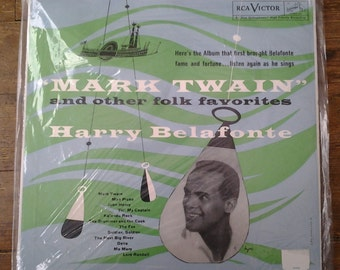 1961 Mark Twain and Other Folk Favorite, Harry Belafonte debut vinyl record LPM-1022. Sleeve E/ Media NM.  RCA Victor Records