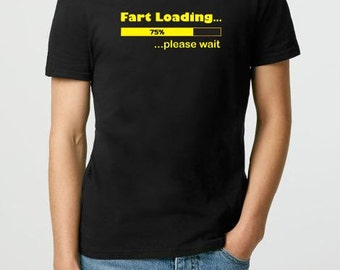 Funny Adult T-Shirt - Fart Loading Funny Tshirt - Gift for Boyfriend - Gift for Men - Adult T-Shirt Gift for Him Gift for Dad Christmas Gift