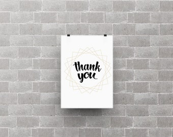 Thank you quote poster print, life quote, home decor, typography art, black and white, gold