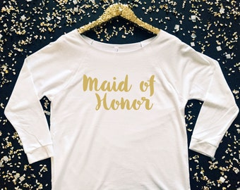 Maid of Honor 3/4 Sleeve Shirt - Matron of Honor 3/4 Sleeve Shirt - Maid of Honor Off the Shoulder Shirt -Matron of Honor Off Shoulder Shirt