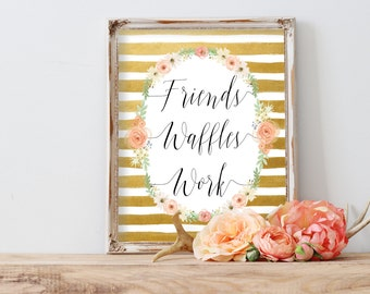 Friends Waffles Work   8x10 Leslie Knope Parks & Rec Print   Instant Download