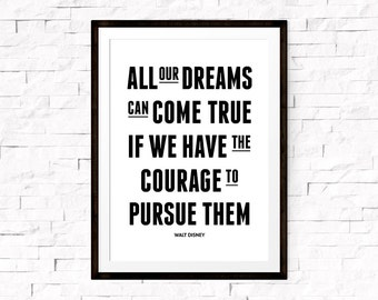 Printable Quote Art, All Dream Can Come True, Walt Disney Quote Art, Inspirational Print, Digital Download, Motivational Wall Art