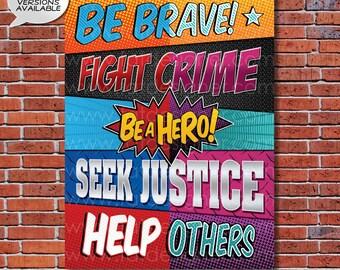 Be a Hero - A Boy or Girl Superhero Art Print