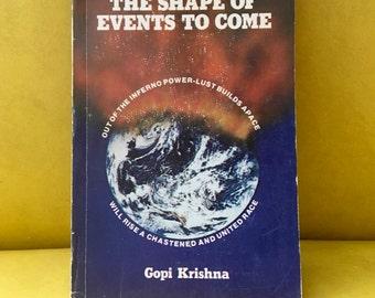 the shape of events to come: gopi krishna vintage paperback book