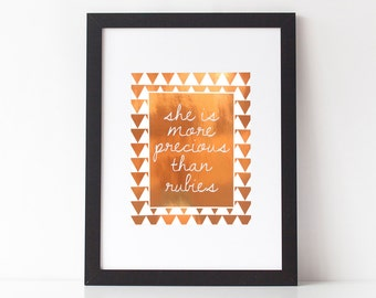 She Is More Precious Than Rubies Print//Proverbs 3:15//Real Foil Print//Bible Verse Print//Geometric Print