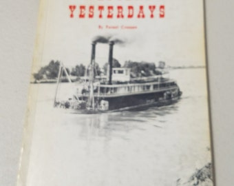 Western Yesterdays Vol 5 by Forest Crossen **a collection of authentic adventures related by old-time Westerners ** 1967 ** signed by author