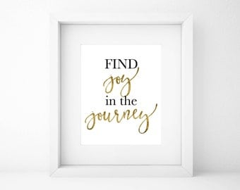 Find joy in the journey Printable, Find joy in the journey Digital Printable