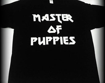 Puppy Shirt, Master of Puppies t-shirt, Metallica shirt, Metallica, Heavy metal shirt, dog shirt, I love dogs shirt, S, M, L, XL