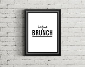 But First Brunch - Instant Download Digital Print Interior Design Home Decor Living Room Bedroom Printable Art Poster