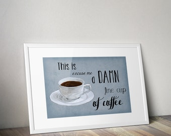 Twin Peaks Poster - This is excuse me a damn fine cup of coffee
