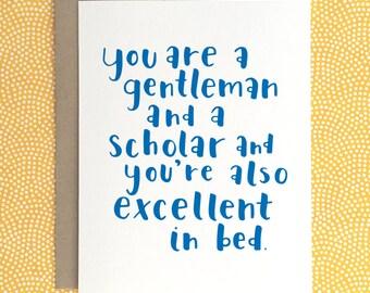 Gentleman & A Scholar Card   Funny Valentine's Day   Love   Husband   Boyfriend   Birthday   Hand Lettered   Anniversary   Calligraphy