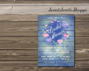 Rustic Floral Bridal Shower Invitation, Blue Chic Wedding Invitation, Watercolor Blue And Pink Flowers Invitation, Printable Wood Invitation