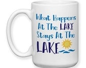 Coffee Mug, What Happens At The Lake Stays At The Lake, Sun Art Water Art Lake Mug Lake Theme Lake Art, Gift Idea, Large Coffee Cup