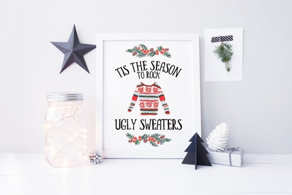 tis the season to rock ugly sweaters printable