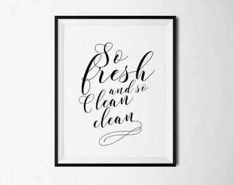 so fresh so clean bathroom fresh clean bathroom art quote