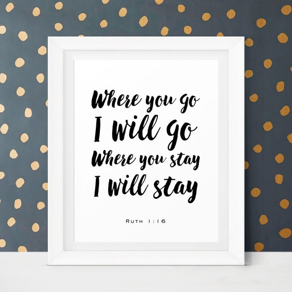Scripture Readings For Weddings: Bible Verse Wall Art Where You Go I Will Go By LittleWants